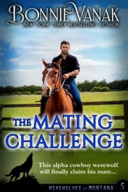 The Mating Challenge ebook by Bonnie Vanak