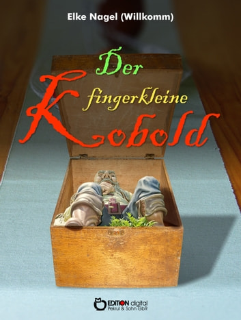 Der fingerkleine Kobold ebook by Elke Nagel