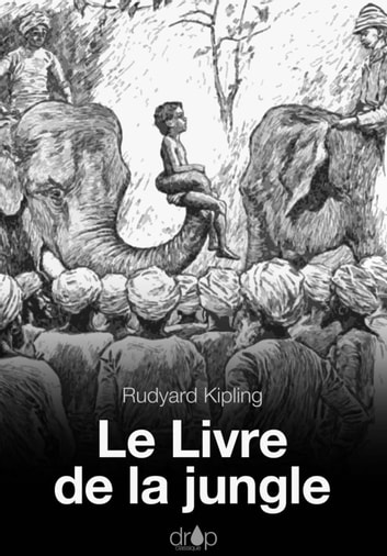 Le livre de la jungle ebook by Rudyard Kipling