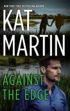 Against the Edge 電子書 by Kat Martin