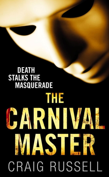 The Carnival Master ebook by Craig Russell