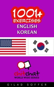1001+ Exercises English - Korean ebook by Gilad Soffer