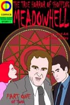 Meadowhell: The True Horror of Shopping ebook by Craig Daley