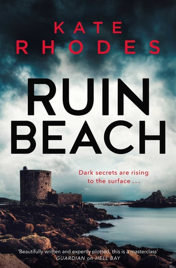 Ruin Beach - A Ben Kitto Thriller 2 ebook by Kate Rhodes
