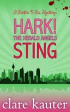 Hark! The Herald Angels Sting ebook by Clare Kauter