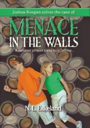 Menace in the Walls ebook by N. L. Eskeland