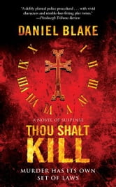 Thou Shalt Kill ebook by Daniel Blake