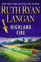 Highland Fire ebook by Ruth Ryan Langan