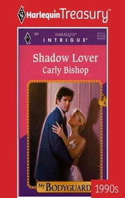 Shadow Lover ebook by Carly Bishop