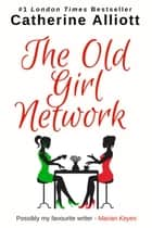 The Old Girl Network ebook by Catherine Alliott