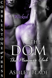 The Dom ebook by Ashley Blade