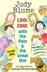 Cool Zone with the Pain and the Great One ebook by Judy Blume