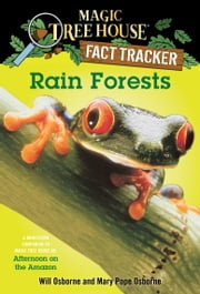 Rain Forests - A Nonfiction Companion to Magic Tree House #6: Afternoon on the Amazon ebook by Mary Pope Osborne