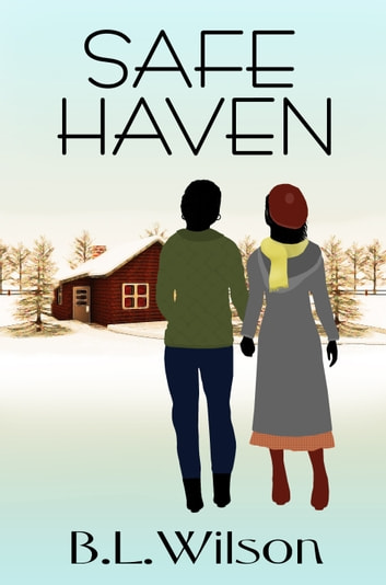 Safe Haven ebook by B.L. Wilson