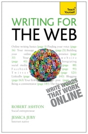 Writing for the Web: Teach Yourself ebook by Robert Ashton,Jessica Juby