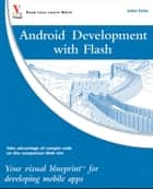 Android Development with Flash ebook by Julian Dolce