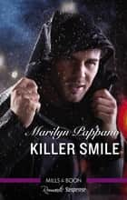 Killer Smile ebook by Marilyn Pappano