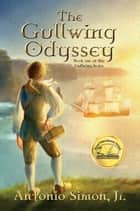 The Gullwing Odyssey ebook by Antonio Simon Jr