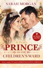 St Piran's - Prince On The Children's Ward ebook by Sarah Morgan