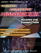 Josh McDowell's Youth Ministry Handbook ebook by Sean McDowell