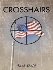 CROSSHAIRS ebook by Jack Dold