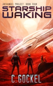 Starship Waking ebook by C. Gockel