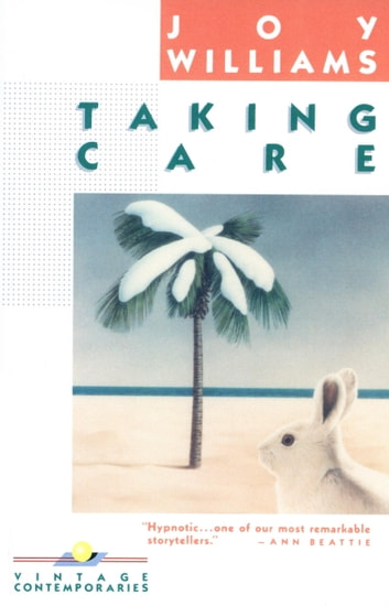 Taking Care eBook by Joy Williams