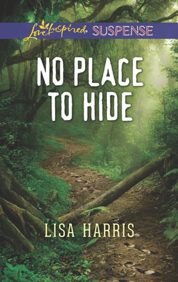 No Place to Hide ebook by Lisa Harris