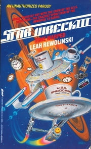 Star Wreck III - Time Warped ebook by Leah Rewolinski
