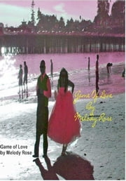 Game Of Love - Music Trivia (Meet The Record Men) ebook by Melody Rose