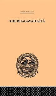 Hindu Philosophy - Bhagavad Gita or, The Sacred Lay ebook by John Davies