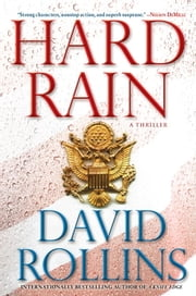 Hard Rain - A Thriller ebook by David Rollins