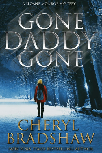 Gone Daddy Gone ebook by Cheryl Bradshaw