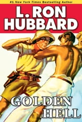 Golden Hell ebook by L. Ron Hubbard