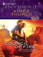 Council Of Fire ebook by Aimee Thurlo
