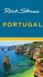 Rick Steves Portugal ebook by Rick Steves