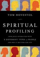 Spiritual Profiling ebook by Thomas O. Hovestol