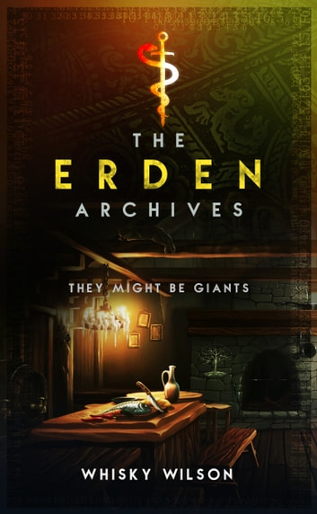 The Erden Archives - They Might Be Giants ebook by Whisky Wilson