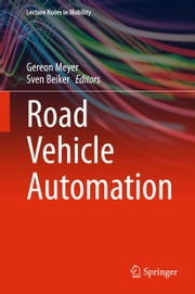 Road Vehicle Automation ebook by Gereon Meyer, Sven Beiker