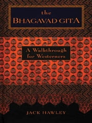 The Bhagavad Gita ebook by Jack Hawley