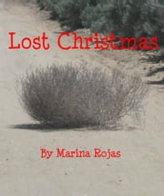 Lost Christmas ebook by Marina Rojas