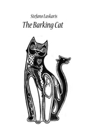 The Barking Cat ebook by Stefano Laskaris