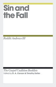 Sin and the Fall ebook by D. A. Carson,Reddit Andrews III,Timothy J. Keller