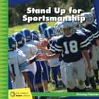 Stand Up for Sportsmanship eBook by Frank Murphy