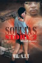 Souljas Story 2 - Blood Money ebook by Mr. A.I.T