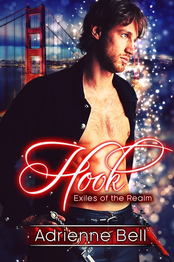 Hook - Exiles of the Realm ebook by Adrienne Bell