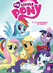 My Little Pony - Tome 3 ebook by Collectif