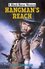Hangman's Reach ebook by Dale Graham
