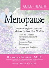 Your Guide to Health: Menopause: Practical Information and Advice to Keep You Healthy ebook by Kate Bracy