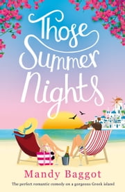 Those Summer Nights - The perfect romantic comedy on a gorgeous Greek island ebook by Mandy Baggot